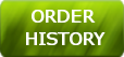 ORDER HISTORY - ORDER HISTORY